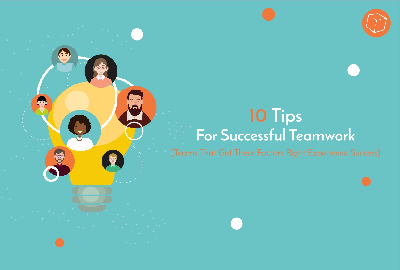 10 Tips for Better Teamwork