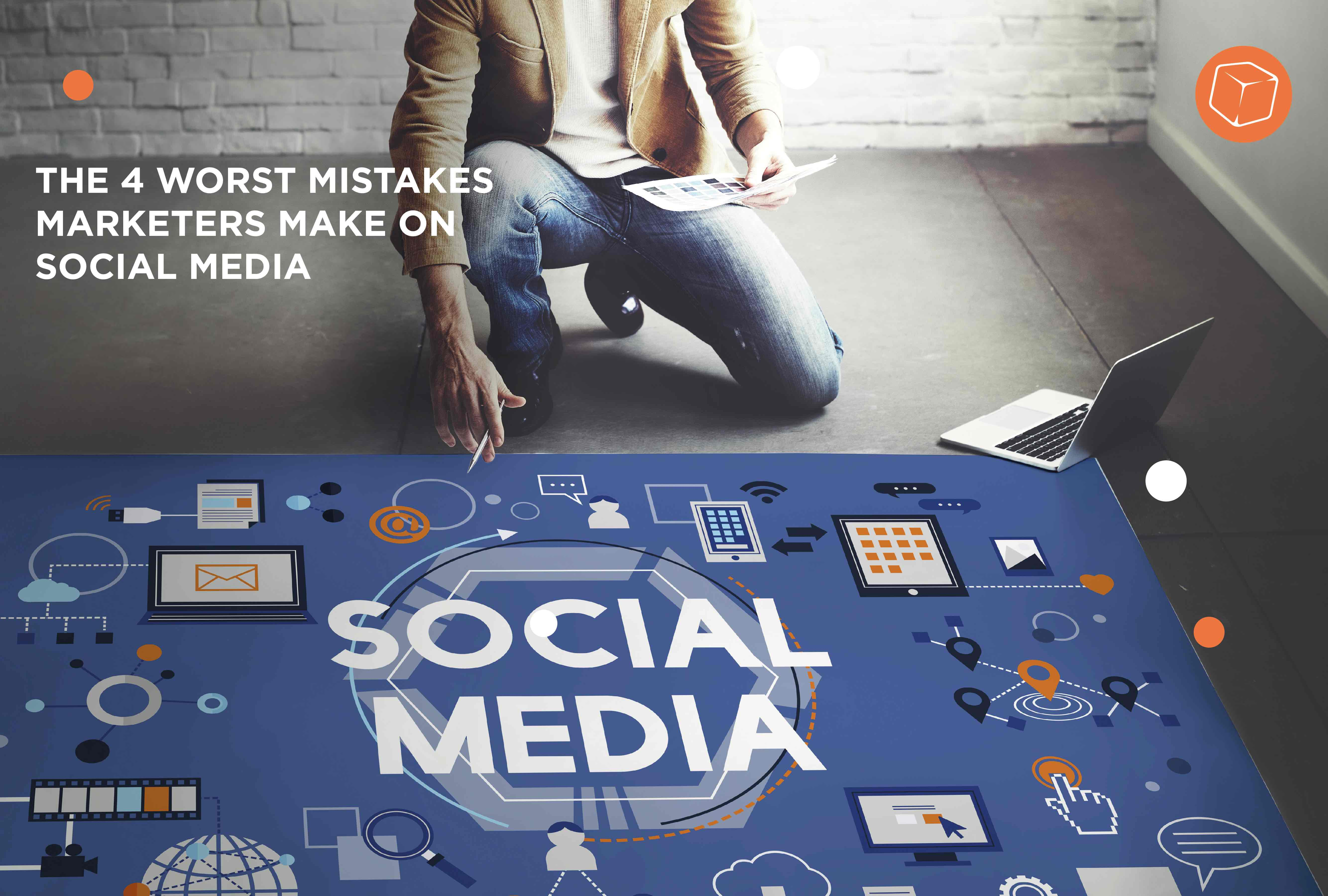 The 4 Worst Mistakes On Social Media